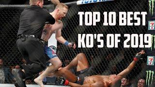 TOP 10 BEST KO'S OF 2019 IN MMA