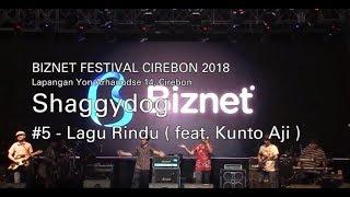Biznet Festival Cirebon 2018 : Shaggy Dog feat Kunto Aji - Lagu Rindu