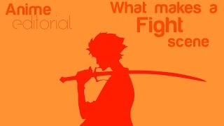Anime Editorial: What Makes a Fight Scene?