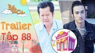 Bố là tất cả |trailer tập 88: Ba Hiếu ho ra máu vì tức giận Minh Nghĩa ngang bướng giành lò bánh mì?