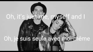 G-Easy x Bebe Rexha - Me, Myself & I (traduction fr)