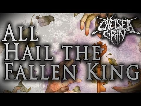 Chelsea Grin - All Hail The Fallen King