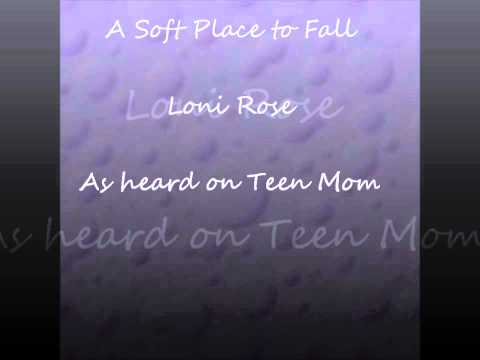 Loni Rose - A Soft Place To Fall