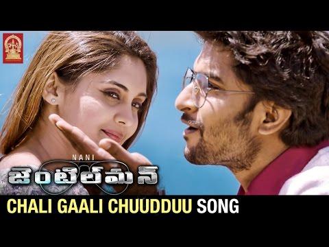 Nani Gentleman Movie Songs   Chali Gaali Chuudduu Song Trailer   Nani   Surabhi   Nivetha Thomas