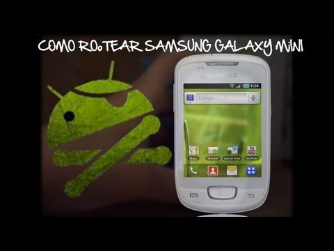Como rootear el Samsung Galaxy Mini (GT-S5570I) (MUY FÁCIL)