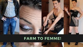 Crossdressing Transformation! - from Farm to Femme!