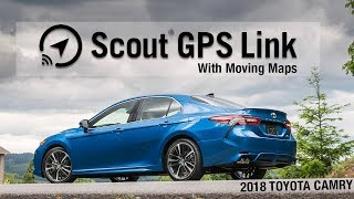 2018 Camry - Connected Navigation with ScoutGPS Link
