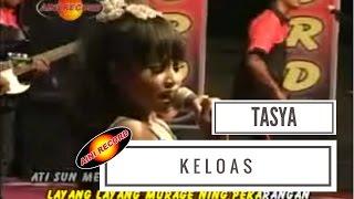 download lagu Tasya Rosmala - Keloas   S - Aini gratis