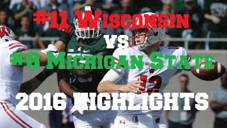 #11 Wisconsin vs #8 Michigan State Highlights 2016 [HD]