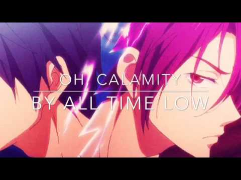 Oh Calamity (NightCore) By All Time Low