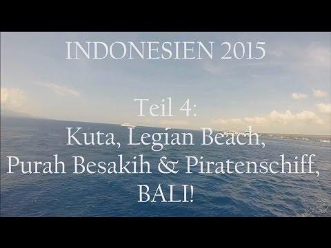 INDONESIEN 2015 | Kuta, Legian Beach, Pura Besakih & Piratenschiff Auf BALI! #akucinta