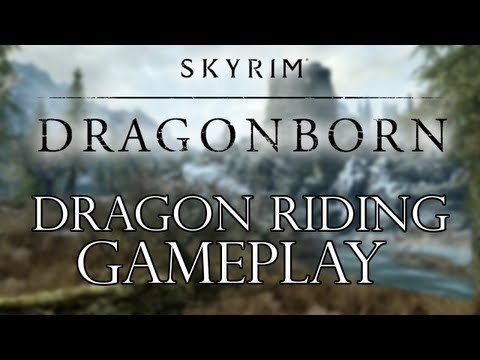 Skyrim Dragonborn DLC - Dragon Riding Gameplay
