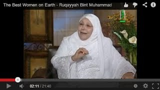 The Best Women on Earth - Ruqayyah Bint Muhammad