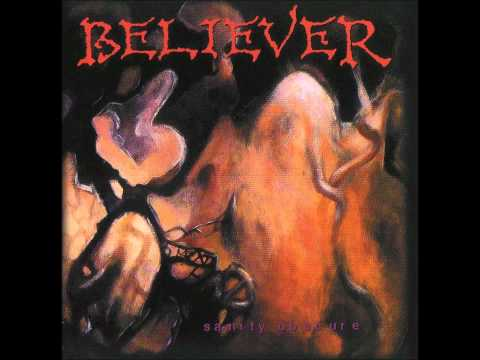 Believer Sanity Obscure (full album)