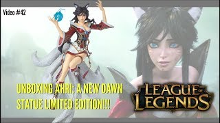 League of Legends Figure Spotlight #42 - Unboxing Limited Edition Ahri A New Dawn Statue #239/550