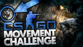 MOVEMENT CHALLENGE W CS:GO!!