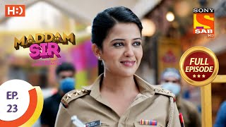 Maddam Sir - Ep 23- Full Episode - 13th July 2020
