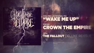 Watch Crown The Empire Wake Me Up video