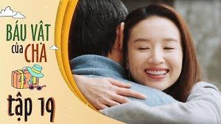 Báu Vật Của Cha - Tập 19 FULL HD | Đổng Khiết, Khưu Trạch ( 12h30, Thứ 2-7 trên HTV7)