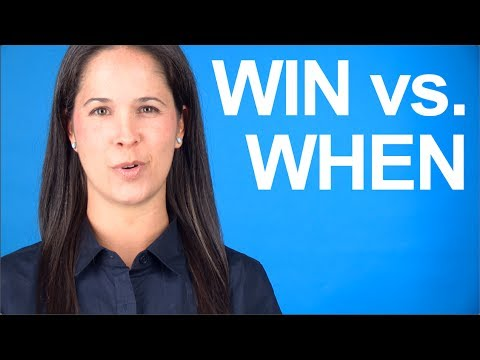 How to Say WIN vs WHEN – American English Pronunciation