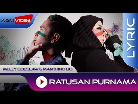 Melly Goeslaw & Marthino Lio - Ratusan Purnama (Theme Song AADC2) | Official Lyric Video