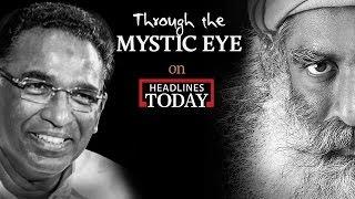 Jasti Chelameswar with Sadhguru   Through the Mystic Eye