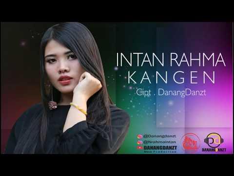 Intan Rahma - Kangen ( Official Video Lyric)