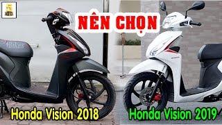 Nên Chọn Xe Honda Vision 2018 hay Vision 2019 ở thời điểm HIỆN TẠI 🔴 TOP 5 ĐAM MÊ