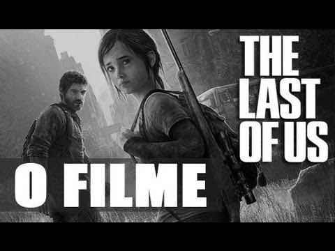The Last of Us - O Filme