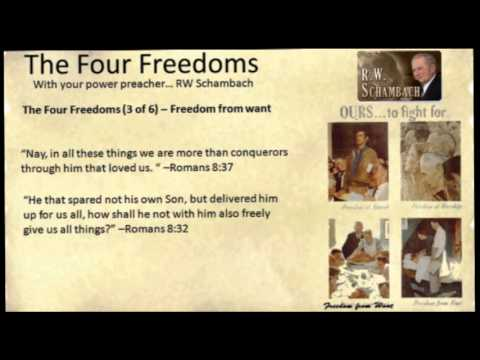 Four Freedoms - Rw Schambach video