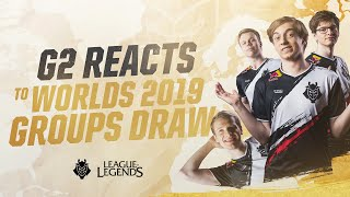 G2 Reacts to Worlds 2019 Groups Draw | League of Legends