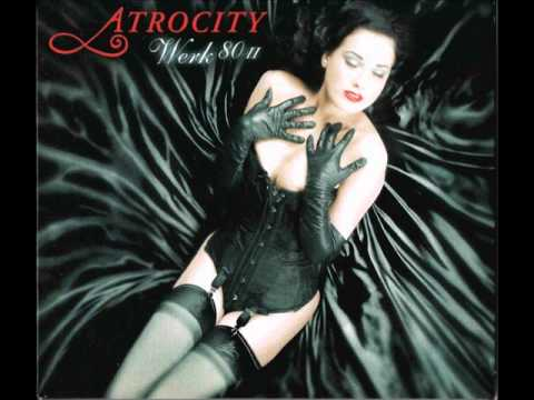 Atrocity - Feels Like Heaven
