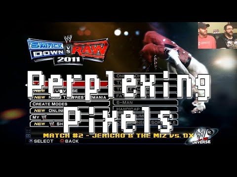 Perplexing Pixels: WWE Smackdown Vs. Raw 2011 (PS3) (review/commentary) Ep114