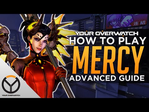 Overwatch Advanced Mercy Guide: Positioning and...