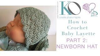 Download Crochet Layette Part 2: Newborn Baby Hat 3Gp Mp4