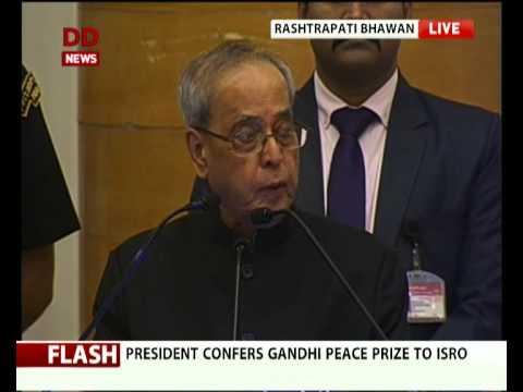 President Pranab Mukherjee confers  Gandhi Peace Prize to ISRO