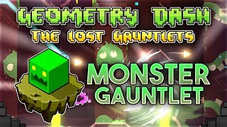 """Monster Gauntlet"" Complete [All Coins] - Geometry Dash 2.11 Gauntlets 