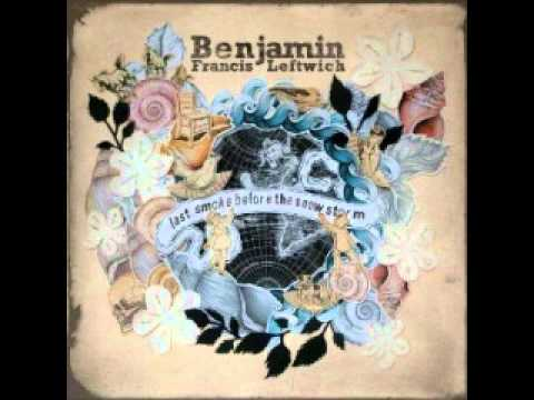 Benjamin Francis Leftwich - Bottle Baby