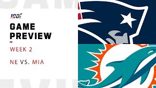 New England Patriots vs. Miami Dolphins Week 2 NFL Game Preview
