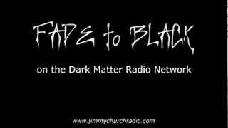 Ep. 1 FADE to BLACK Jimmy Church interview w/ Steve Murillo