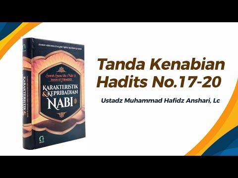 Bab Tanda Kenabian Hadits No. 17-19 - Ustadz Muhammad Hafizh Anshari