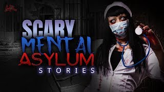 PT 1  Disturbing Stories From A Mental Asylum