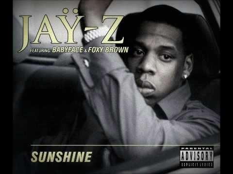 Jay-Z Ft. Babyface & Foxy Brown - Sunshine (1997)