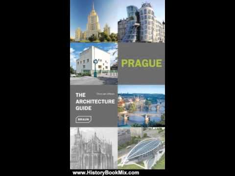 History Book Review: Prague - The Architecture Guide (Architecture Guides) by Chris van Uffelen