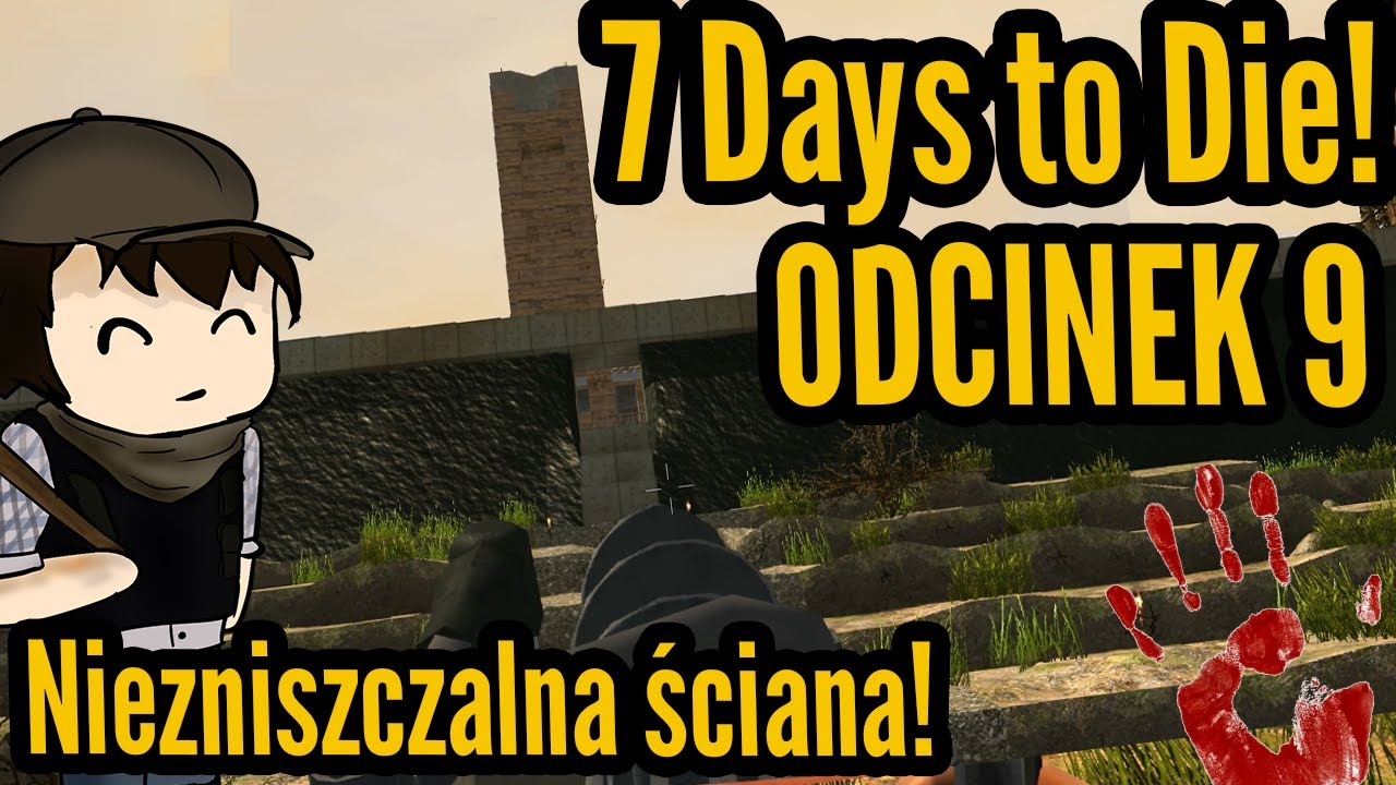 niezniszczalna ciana 7 days to die 9 let 39 s play pl youtube. Black Bedroom Furniture Sets. Home Design Ideas