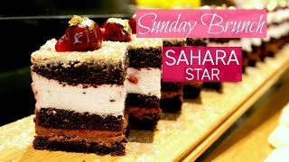 SUNDAY BRUNCH at SAHARA STAR MUMBAI