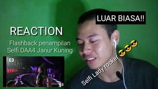 MANTAP!!  SELFI - JANUR KUNING    REACTION    DAA4