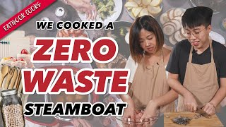 Zero Waste Steamboat for CNY | Eatbook Cooks | EP 12