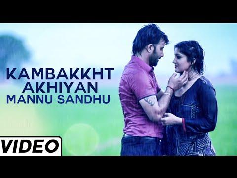 New Punjabi Song  Kambakkht Akhiyan  By mannu Sandhu | Latest Punjabi Songs 2014  | Jass Records video