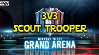 Grand Arena 3v3 - Scout Trooper? Star Wars: Galaxy Of Heroes - SWGOH